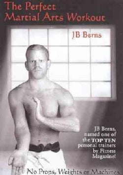 Perfect Martial Arts Workout by JB Berns (DVD)