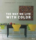 The Way We Live with Color (Hardcover)