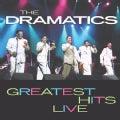Dramatics - Greatest Hits Live