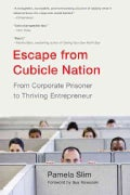 Escape from Cubicle Nation: From Corporate Prisoner to Thriving Entrepreneur (Paperback)