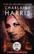 All Together Dead (Paperback)
