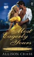 Most Eagerly Yours (Paperback)