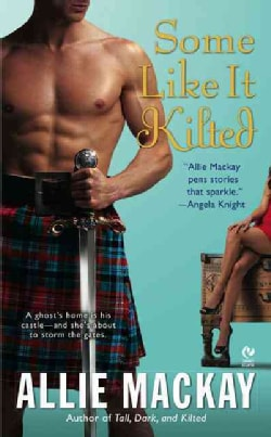 Some Like It Kilted (Paperback)
