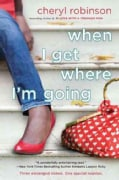 When I Get Where I'm Going (Paperback)