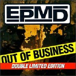 EPMD - Out of Business (Parental Advisory)