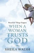 Beautiful Things Happen When a Woman Trusts God (Hardcover)