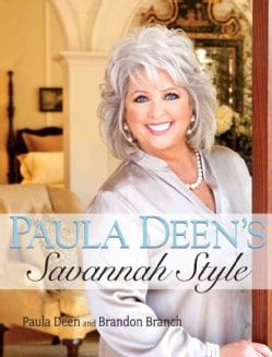 Paula Deen's Savannah Style (Hardcover)