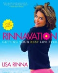 Rinnavation: Getting Your Best Life Ever (Paperback)