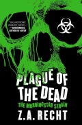 Plague of the Dead: The Morningstar Strain (Paperback)
