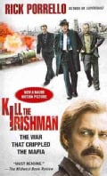 Kill the Irishman: The War That Crippled the Mafia (Paperback)