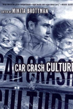 Car Crash Culture (Paperback)