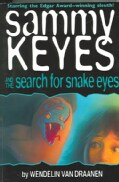 Sammy Keyes and the Search for Snake Eyes (Paperback)