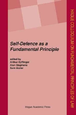 Self-Defence As a Fundamental Principle (Hardcover)