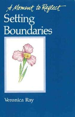 Setting Boundaries (Paperback)