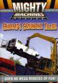Mighty Machines: Chomp! Crunch! Tear! (DVD)