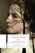 The Bronte Sisters: Three Novels: Jane Eyre, Wuthering Heights, and Agnes Grey (Paperback)