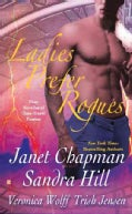 Ladies Prefer Rogues: Four Novellas of Time-Travel Passion (Paperback)