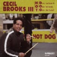 Cecil III Brooks - Hot D.O.G.