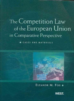 The Competition Law of the European Union in Comparative Perspective: Cases and Materials (Paperback)