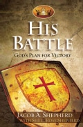 His Battle: God's Plan for Victory (Hardcover)