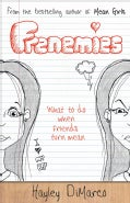Frenemies: What to Do When Friends Turn Mean (Paperback)