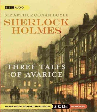 Sherlock Holmes: Three Tales of Avarice (CD-Audio)