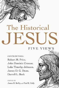 The Historical Jesus: Five Views (Paperback)