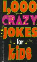 1000 Crazy Jokes for Kids (Paperback)