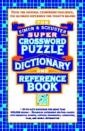 The Simon & Schuster Super Crossword Puzzle Dictionary and Reference Book (Paperback)