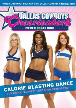 Dallas Cowboys Cheerleaders Power Squad Bod!: Calorie Blasting Dance (DVD)