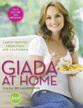 Giada at Home: Family Recipes from Italy and California (Hardcover)