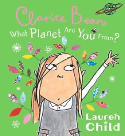 Clarice Bean, What Planet Are You From? (Paperback)