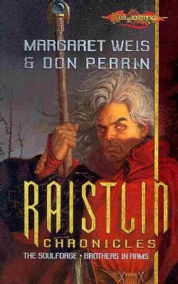 The Raistlin Chronicles: The Soulforce Brothers at Arms (Paperback)