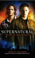 Supernatural: Heart of the Dragon (Paperback)