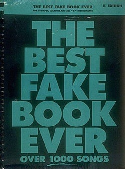 """The Best Fake Book Ever: For Trumpet, Clarinet and All """"Bb"""" Instruments (Paperback)"""