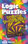 Logic Puzzles to Bend Your Brain (Paperback)