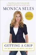 Getting a Grip: On My Body, My Mind, My Self (Paperback)