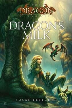 Dragon's Milk (Paperback)