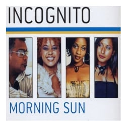 INCOGNITO - MORNING SUN