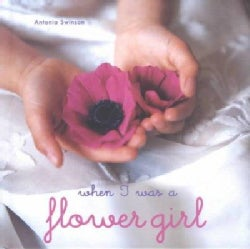 When I Was a Flower Girl (Hardcover)