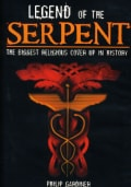 Legend of the Serpent: The Biggest Religious Cover Up in History (DVD)
