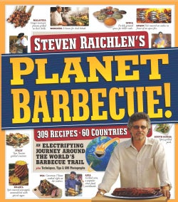 Planet Barbecue!: An Electrifying Journey Around The World's Barbecue Trail (Paperback)