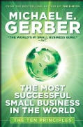 The Most Successful Small Business in the World: The Ten Principles (Hardcover)