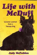 Life With McDuff: Lessons Learned from a Therapy Dog (Paperback)