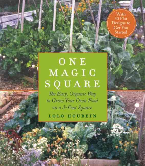 One Magic Square: The Easy, Organic Way to Grow Your Own Food on a 3-foot Square (Paperback)