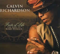 Calvin Richardson - Facts of Life: The Soul of Bobby Womack