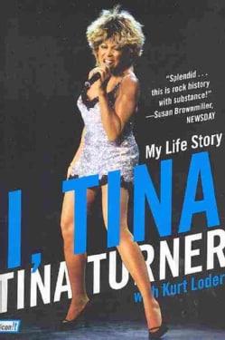 I, Tina: My Life Story (Paperback)