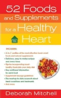 52 Foods and Supplements for a Healthy Heart (Paperback)
