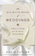 The Big White Book of Weddings (Hardcover)