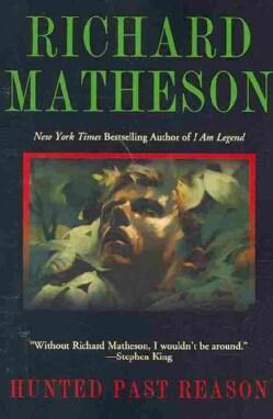 Hunted Past Reason (Paperback)